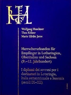 ITALIA REGIA 2: Herrscherurkunden für Empfänger in Lotharingien, Oberitalien und Sachsen